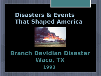 Disasters & Events That Shaped America - Branch Davidian D
