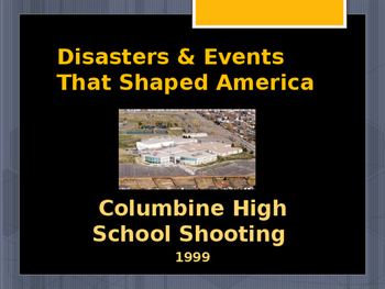 Disasters & Events That Shaped America - Columbine High Sc