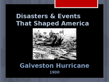 Disasters & Events That Shaped America - Galveston Hurrica