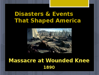 Disasters & Events That Shaped America - The Massacre at W
