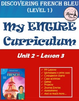 Discovering French Bleu Unit 2 Lesson 3 ENTIRE Chapter Cur