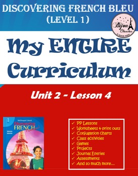 Discovering French Bleu Unit 2 Lesson 4 ENTIRE Chapter Cur