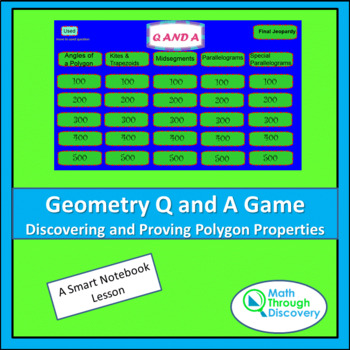 Geometry Smartboard Q and A Game - Discovering and Proving