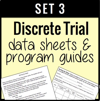 Discrete Trial Goal Sheets and Data Forms Set 3 {EDITABLE}