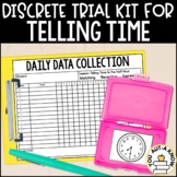 Discrete Trial Lessons for Telling Time