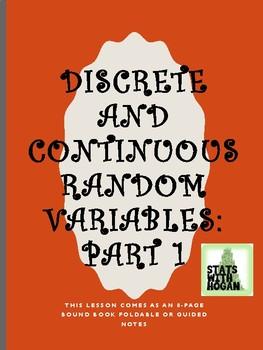 Discrete and Continuous Random Variables:Part 1
