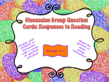 Discussion Group Question Cards: Responses to Reading