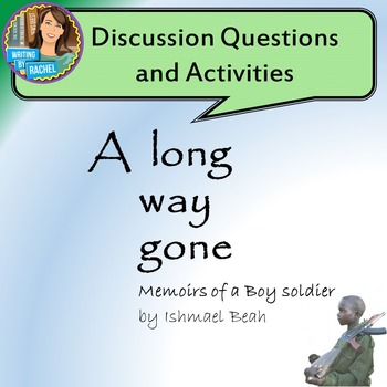 A Long Way Gone--Discussion Questions and Activities