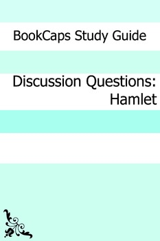 Discussion Questions: Hamlet