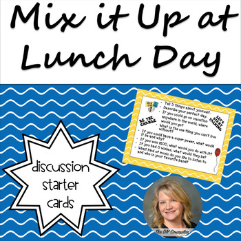 Discussion Starter Cards-Mix It Up at Lunch