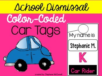 Dismissal Car Tags