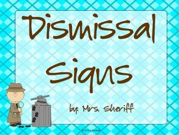 Dismissal Signs...How Am I Getting Home? - Detective Theme