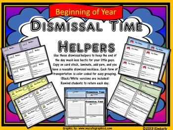 Dismissal Time Helpers (Includes: Reusable Student Backpac