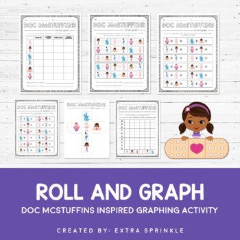 Disney Inspired Doc McStuffins Roll and Graph Activity and