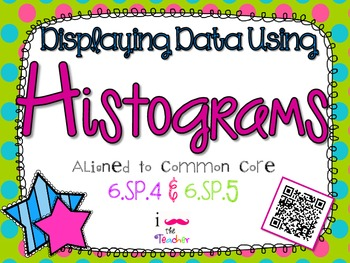 Displaying Data Using Histograms **QR CODE Task Cards**