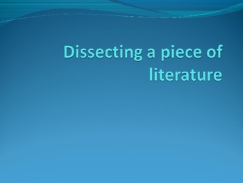 Dissecting a Piece of Literature