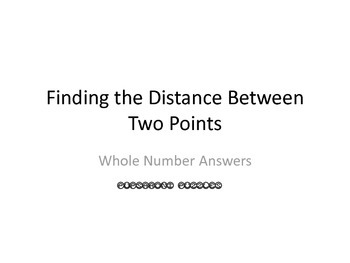 Distance Between Points Scavenger Hunt - Whole Numbers - PP