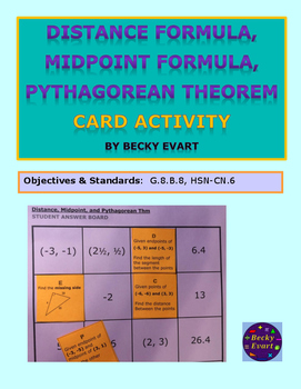 Distance, Midpoint, and Pythagorean Theorem CARD ACTIVITY