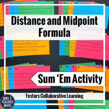 Distance and Midpoint Formula Sum Em Activity