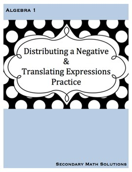 Distributing a Negative & Translating Expressions Practice