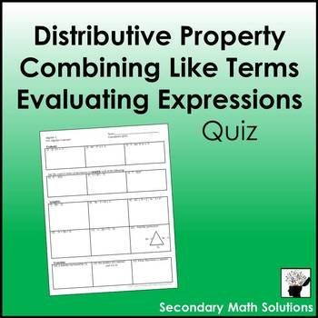 Distributive Property, Combining Like Terms, Evaluating Ex