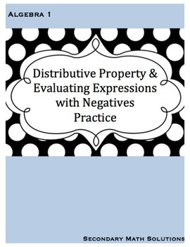 Distributive Property & Evaluating Expressions with Negati