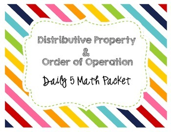 Distributive Property & Order of Operations Daily 5 Centers