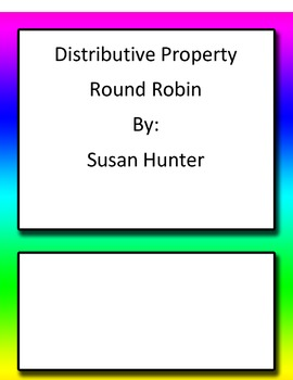 Distributive Property Round Robin Common Core 6th and 7th