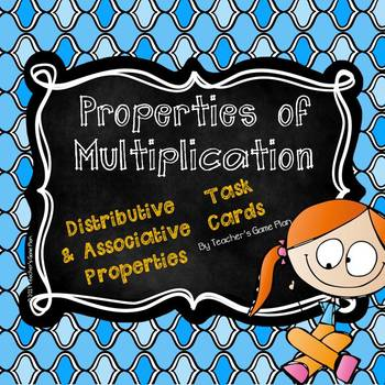 Distributive and Associative Properties of Multiplication