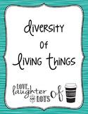Diversity of Living Things (Invertebrates/Vertebrates)