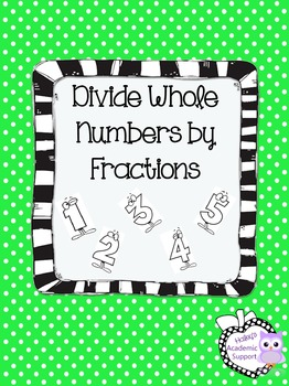 Divide Whole Numbers by Fractions (with Models)