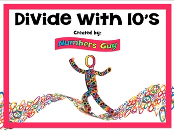 Divide With 10's (Part of Division Unit)