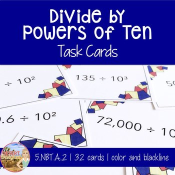 Divide by Powers of Ten Task Cards