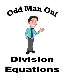 Dividing Equations - Odd Man Out
