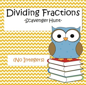 Dividing Fractions - Scavenger Hunt