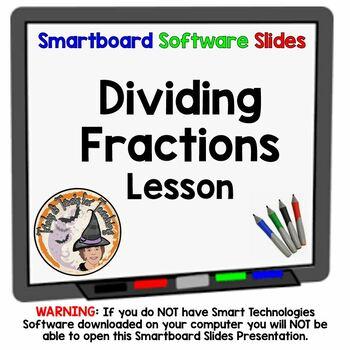 Dividing Fractions Divide Smartboard Lesson FABULOUS!!!