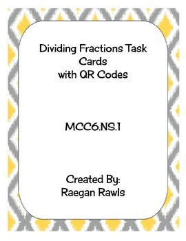 Dividing Fractions Task Cards with QR Codes