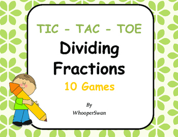 Dividing Fractions Tic-Tac-Toe