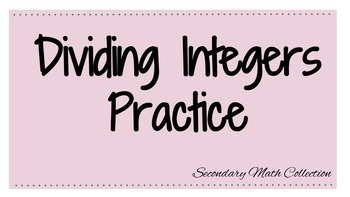 Dividing Integers Practice - Worksheet -