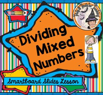 Dividing Mixed Numbers Fractions Divide Fraction Smartboar