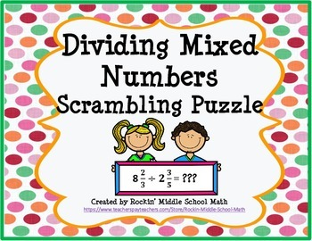 Dividing Mixed Numbers Practice-Scrambled Puzzle-CCSS 6.NS