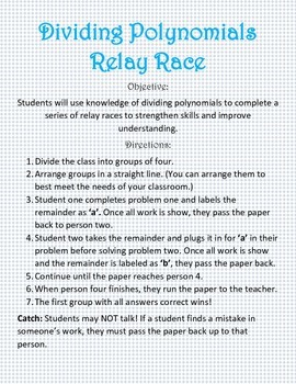 Dividing Polynomial Relay Race