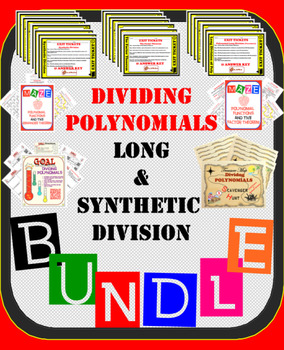 Dividing Polynomials Bundle 50%+ OFF (Long and Synthetic D