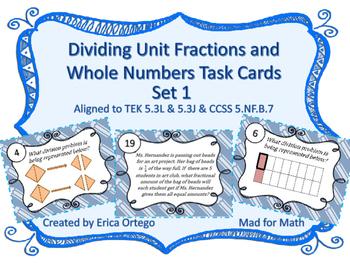 Dividing Unit Fractions&Whole Numbers Task Cards Set1 5.3L