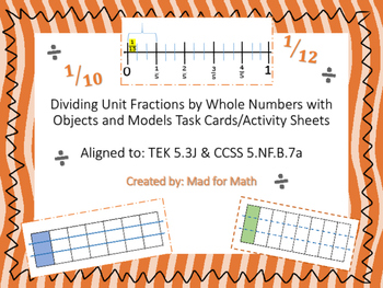 Dividing Unit Fractions by Whole Numbers Task Cards TEK 5.
