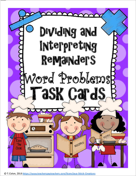Dividing and Interpreting Remainders Task Cards and Worksheets