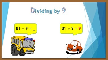 Dividing by 9