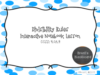 Divisibility Rules Lesson 4.OA.4, 6.NS.4