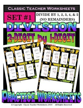Division 2-Digit by 1-Digit (Set #1) Divide by 1, 2, 3, 4,