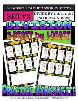 Division 2-Digit by 1-Digit (Set #2) Divide by 1, 2, 3, 4,